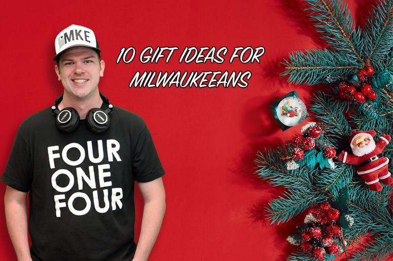 10 Gift Ideas for Milwaukeeans