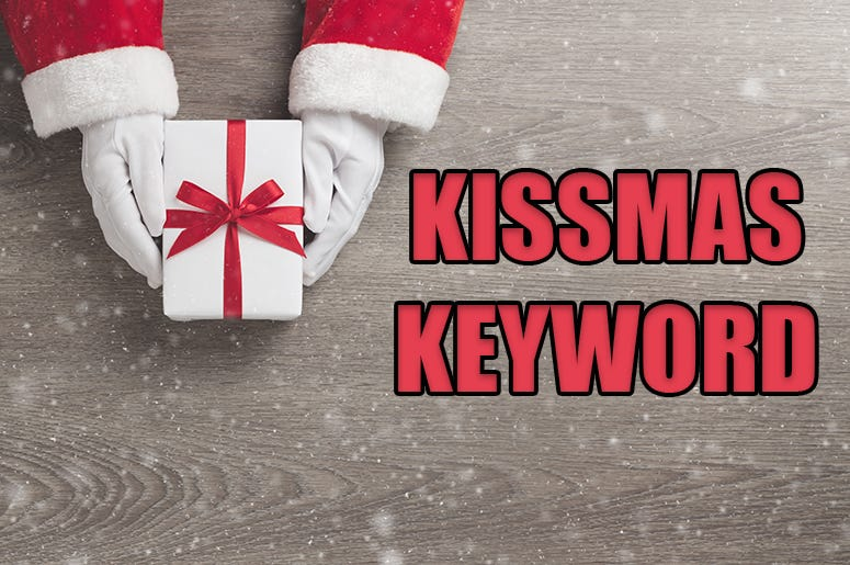 kissmas keyword