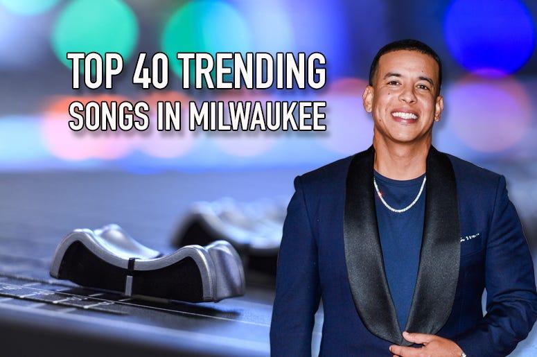 Top 40 Trending Songs In Milwaukee 4 22 19 103 7 Kiss Fm
