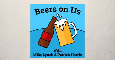 Beers on Us with Mike Lynch and Patrick Harris