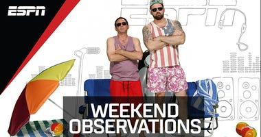 Weekend Observations