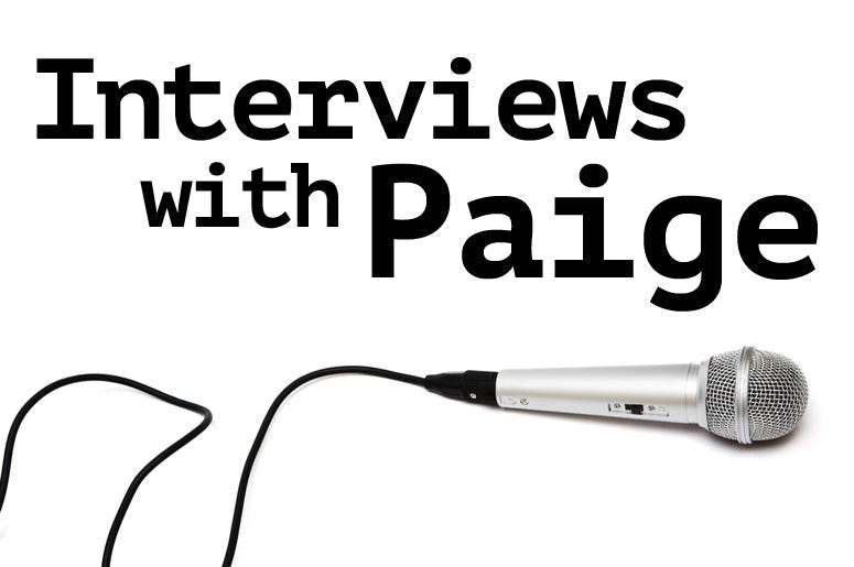 Interviews with Paige