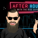 The Rise Guys After Hours