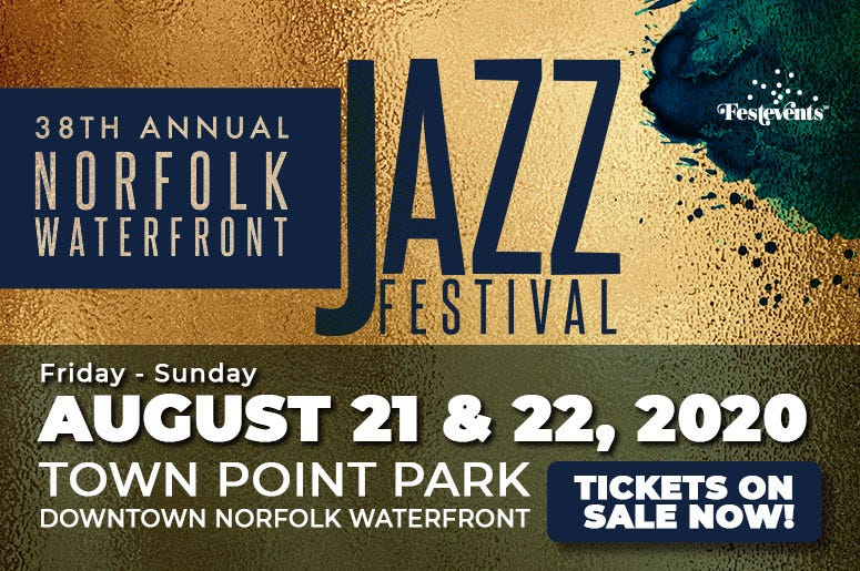 38TH ANNUAL NORFOLK WATERFRONT JAZZ FESTIVAL