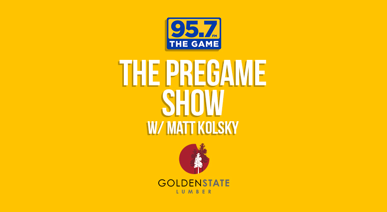 "The Pregame Show"" with Matt Kolsky"