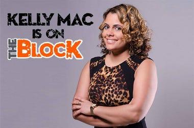 Kelly Mac is on the Block