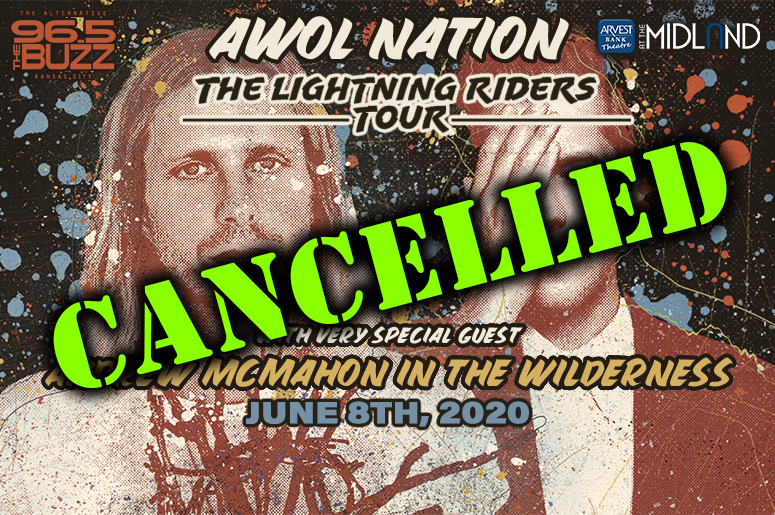 The AWOL Nation and Andrew McMahon in the Wilderness show has been cancelled due to concerns of the Covid-19 virus.