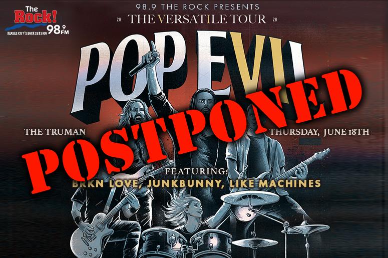 Pop Evil show on June 18th, has been postponed.