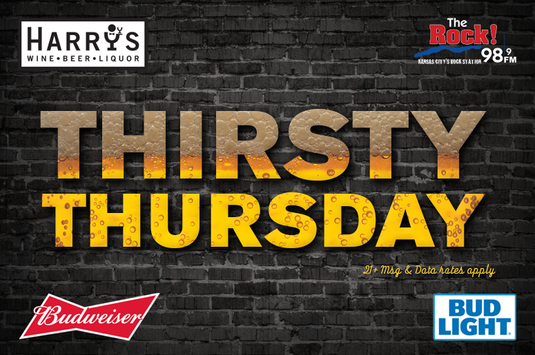 Thirsty Thursday on 98.9 The ROCK!