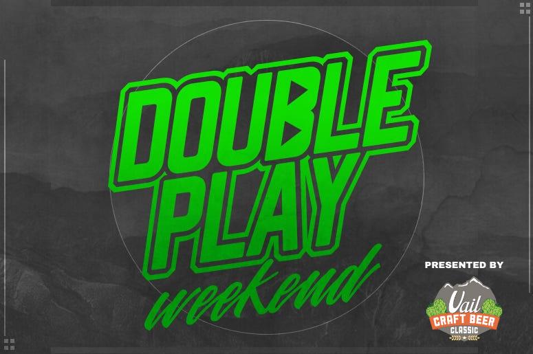 Double Play Weekend