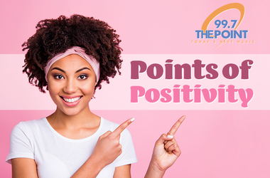 99.7 The Point's- Points of Positivity
