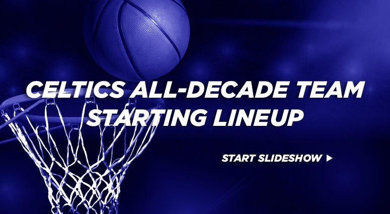 Celtics All-Decade Team