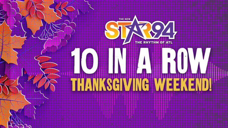 10 in a Row Thanksgiving Weekend