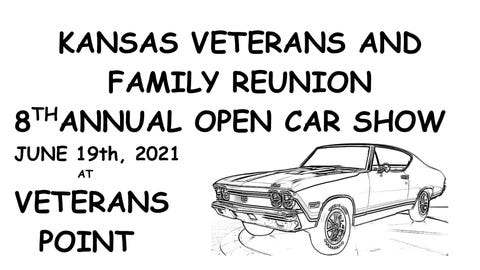 Kansas Veterans & Family Reunion  8th Annual Open Car Show
