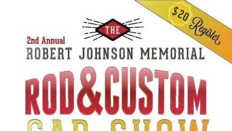 2nd Robert Johnson Memorial        Rod and Custom Car Show