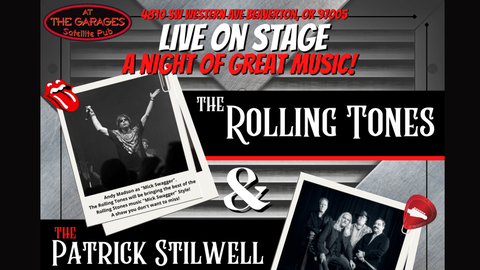 The Rolling Tones with special guest Patrick Stillwell Band!