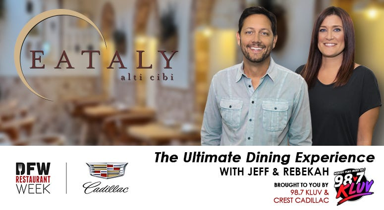 2021 DFW Restaurant Week Ultimate Dining Experience with Jeff and Rebekah at Eataly