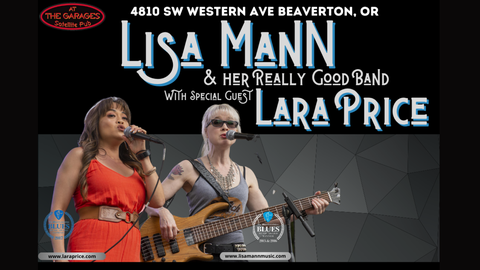 Lisa Mann & Her Really Good Band with special guest Lara Price!