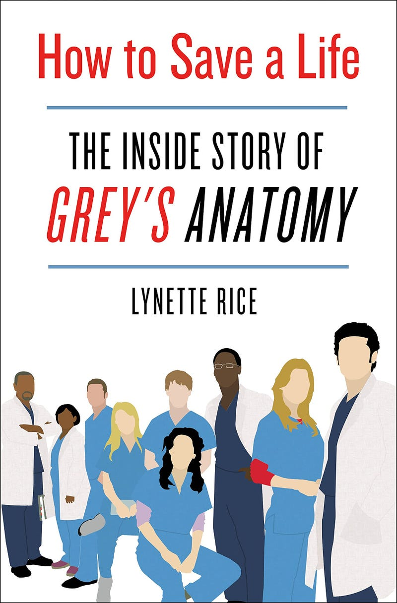 Cover of 'How to Save a Life: The Inside Story of Grey's Anatomy'