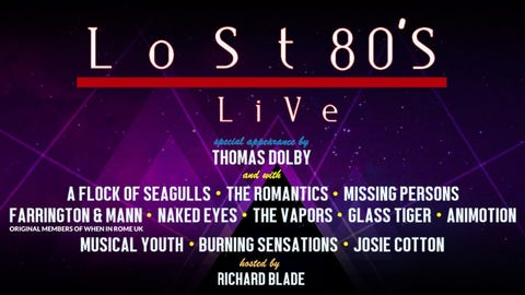 LOST 80'S LIVE with Thomas Dolby, A Flock of Seagulls + More