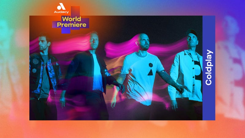 """Audacy World Premiere: Coldplay - """"Higher Power"""