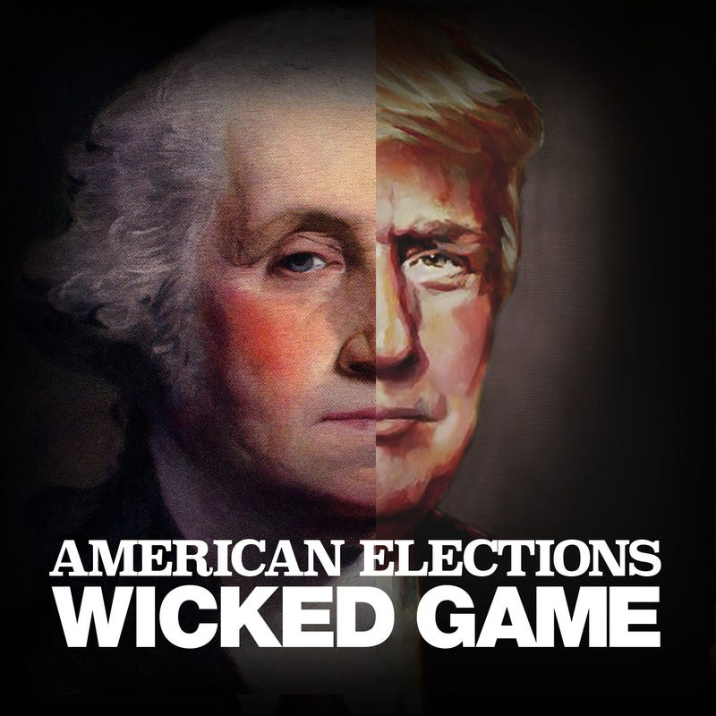 American Elections Wicked Game podcast