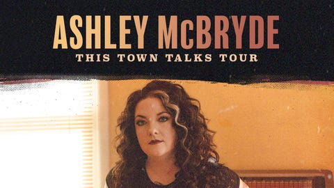 "Ashley McBryde's ""This Town Talks"" Tour"