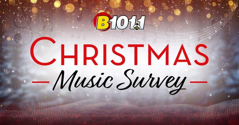 B101 Christmas Music Survey