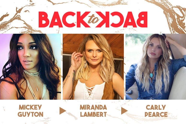 Back To Back: Mickey Guyton, Miranda Lambert, Carly Pearce