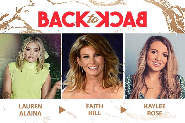 RADIO.COM Back To Back: Lauren Alaina, Faith Hill, Kaylee Rose