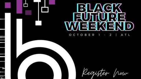 Black Future Weekend