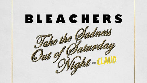 Bleachers - Take the Sadness Out of Saturday Night Tour