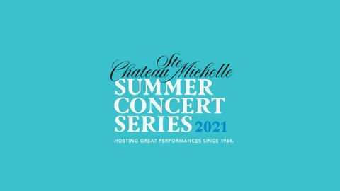 Chicago - Chateau Ste. Michelle Summer Concert Series 2021
