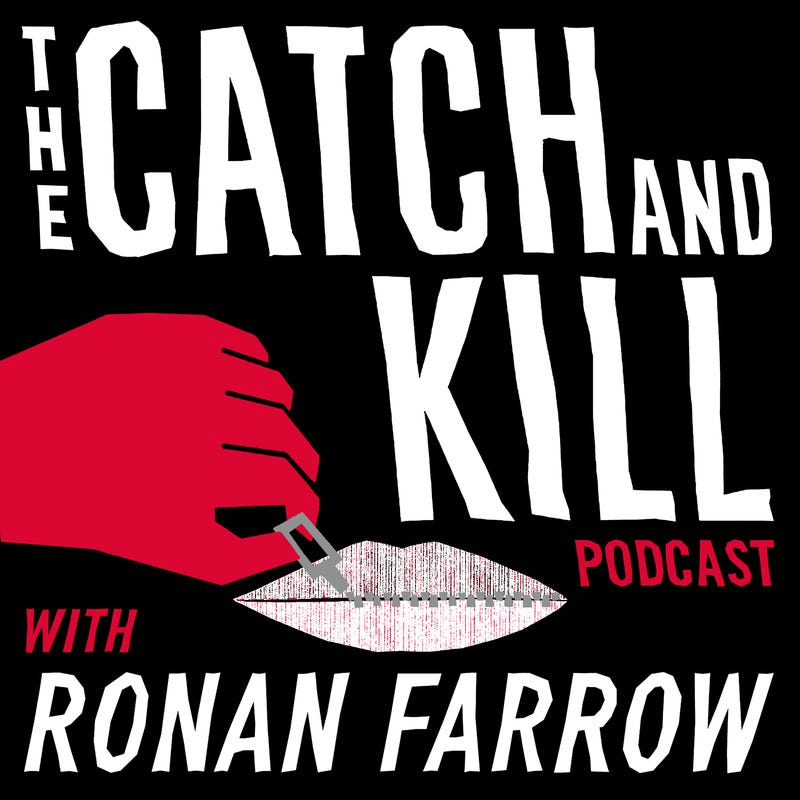 Catch and Kill Podcast with Ronan Farrow