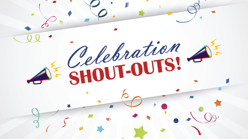 Celebration Shout-outs