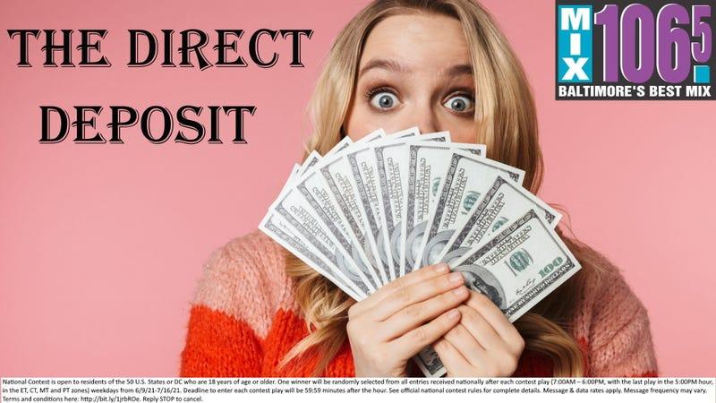 Direct Deposit contest