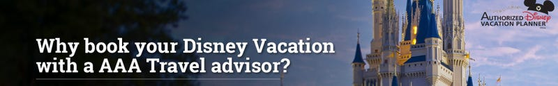 Why book your Disney Vacation with a AAA Travel advisor?