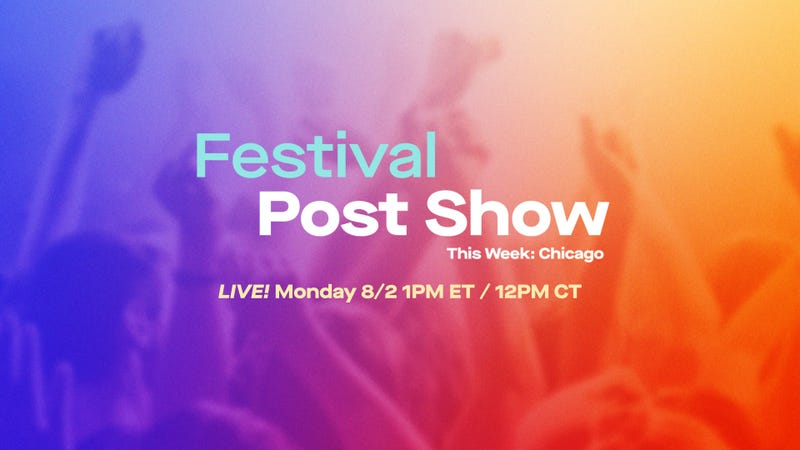 Festival Post Show - Chicago