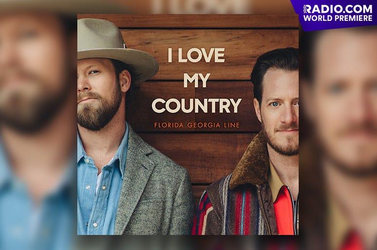 "Florida Georgia Line - ""I Love My Country"""