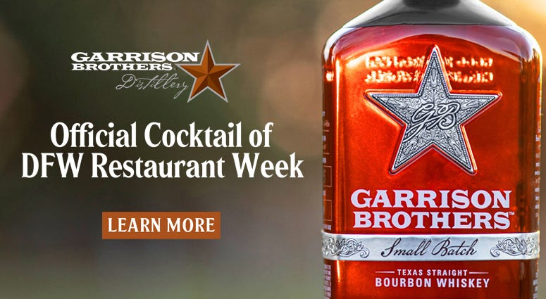 Garrison Brothers - Official Cocktail of DFW Restaurant Week