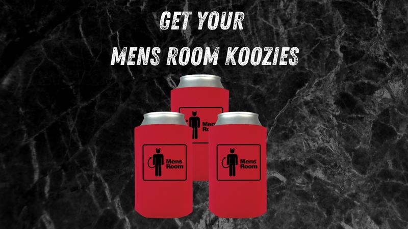 Mens Room koozies