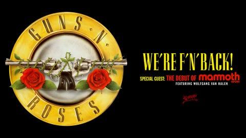 Guns N' Roses - We're F'N' Back!