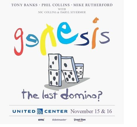 Genesis The Last Domino? Tour United Center