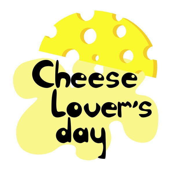 Cheese Lover's Day