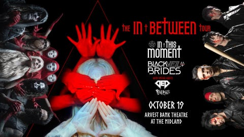 In This Moment & Black Veil Brides