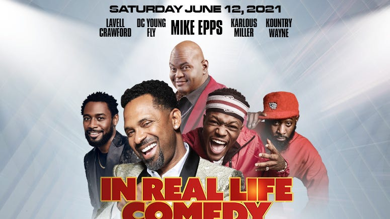 "Mike Epps ""In Real Life Comedy Tour"""