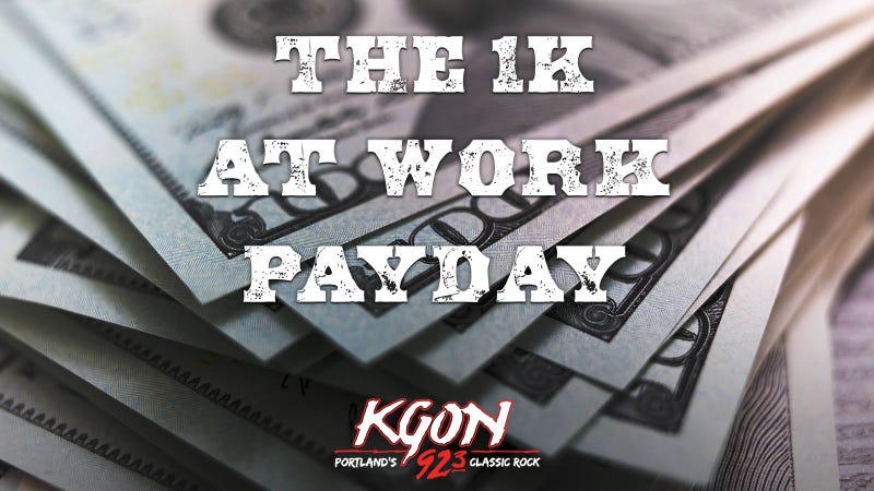 The 1K At Work Payday on KGON
