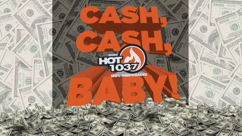 Cash, Cash, Baby!