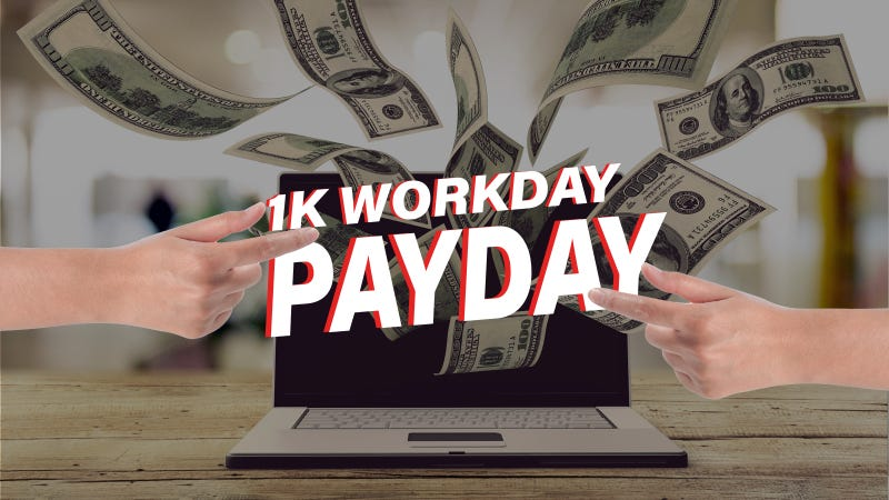 The 1K Workday Payday on 99.5 The Wolf!