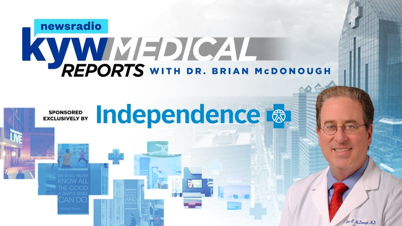 KYW Newsradio Medical Reports with Dr. Brian McDonough